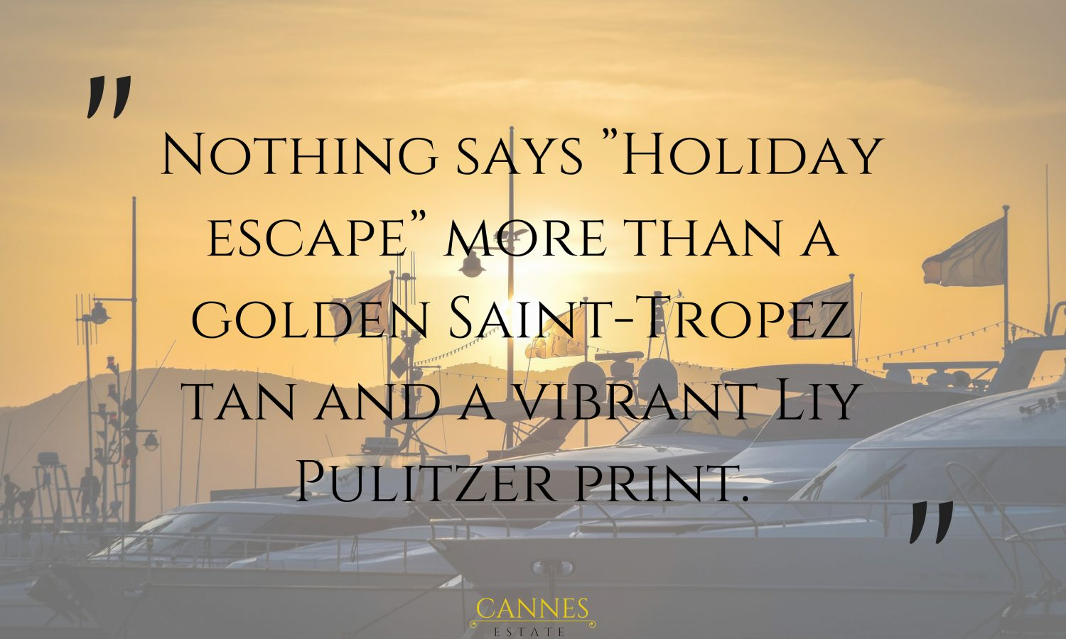 Top Most Interesting French Riviera Quotes