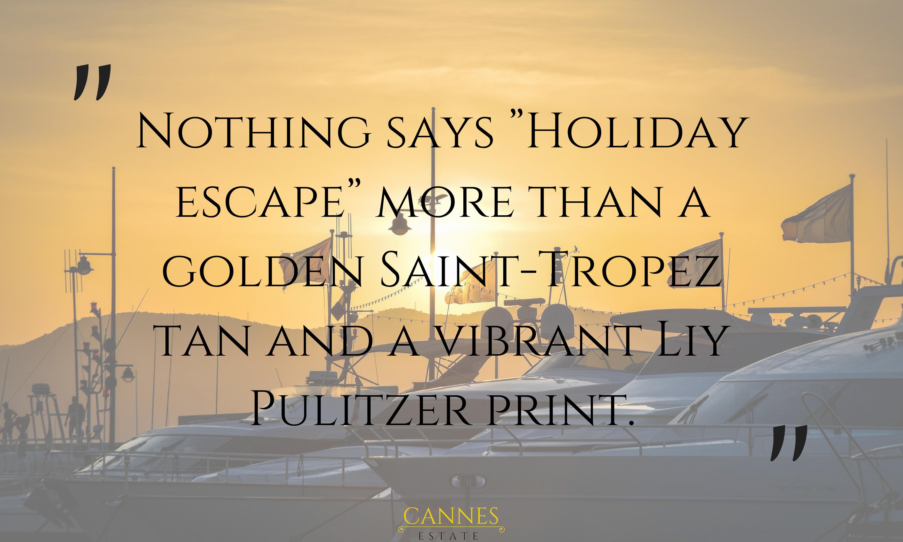 Quotes about Saint-Tropez