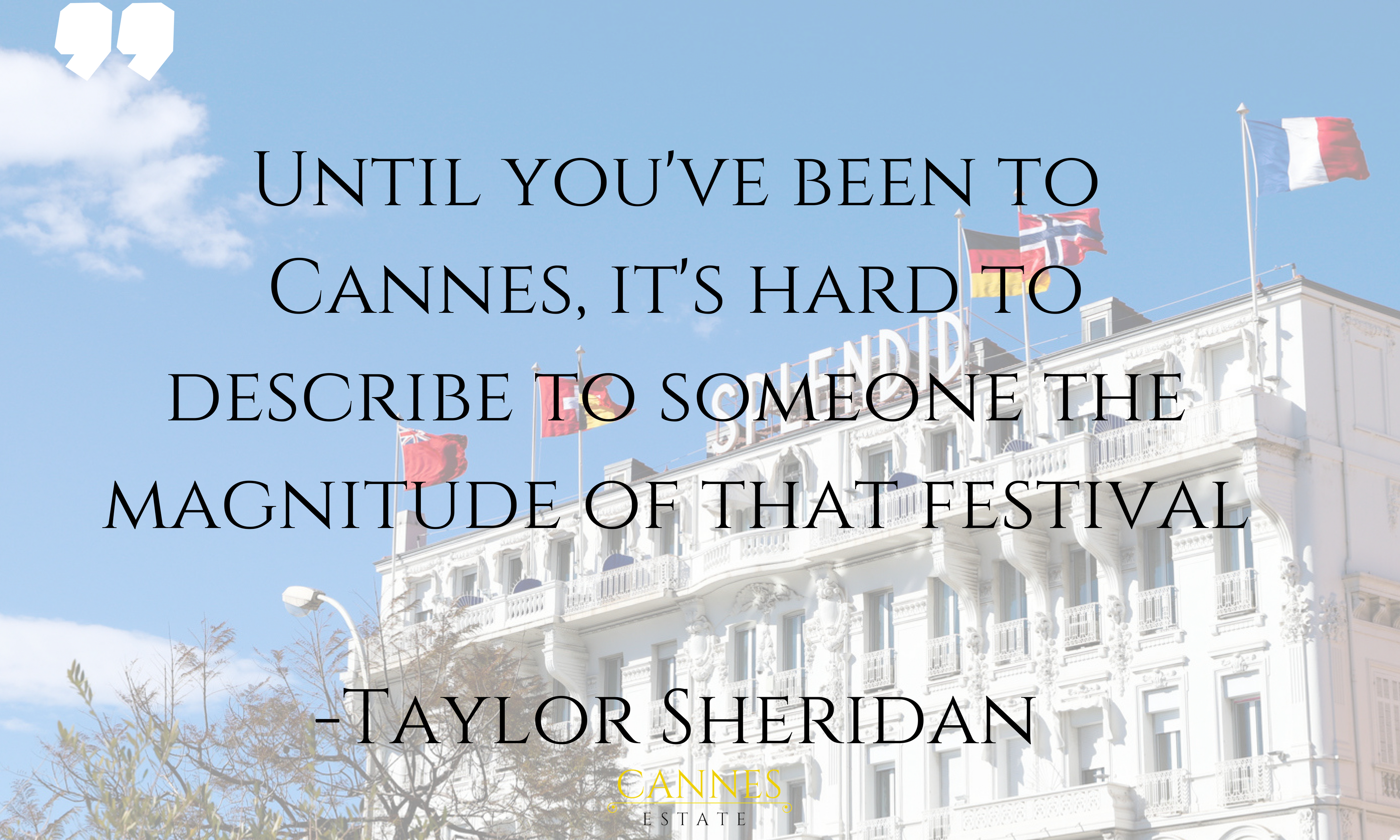 Cannes film festival quote